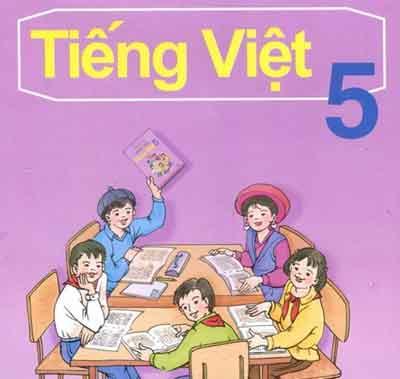 Đề thi cuối học kì I môn Tiếng Việt lớp 5