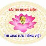 Bài thi Hùng biện 2 – Giao lưu Tiếng Việt