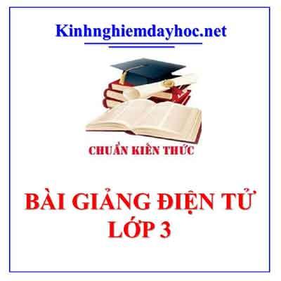 Bai Giang Lop 3