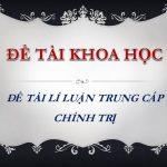 Vận dụng lý luận hình thái kinh tế – xã hội để chứng minh tính tất yếu của sự lựa chọn và kiên định con đường xã hội chủ nghĩa của Việt Nam